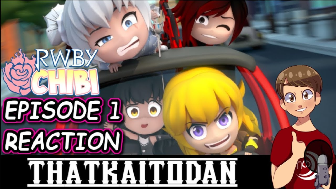 RWBY Chibi Season 3 Episode 1 - Road Trip Reaction