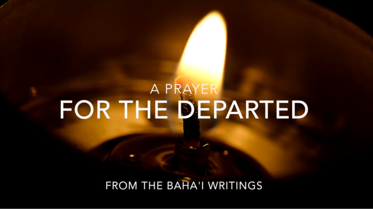 a prayer for the departed bahai writings