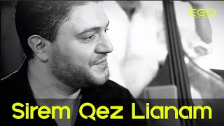 Razmik Amyan - Sirem qez lianam (Dj EGO Remix)