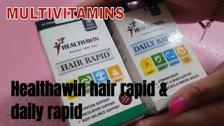 IMPORTANCE OF MULTIVITAMIN | REVIEW: HEALTHAWIN DAILY RAPID & HAIR RAPID (BIOTIN)