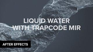 بعد الآثار: الماء السائل مع Trapcode مير التعليمي