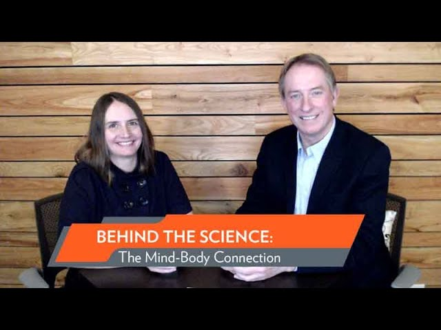 Behind The Science: The Mind Body Connection with Melissa Rosenkranz and Charles Raison