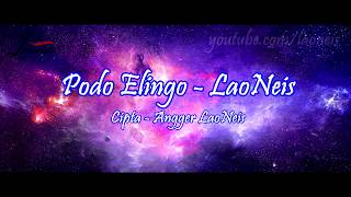 Podo Elingo LaoNeis Video Lirik