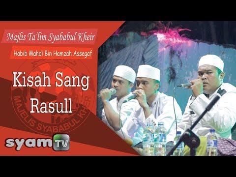MAJELIS SYABABUL KHEIR - KISAH RASUL
