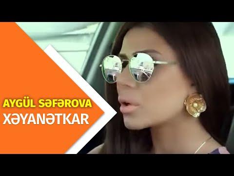 Aygul Seferova - Xeyanetkar (Official Video)