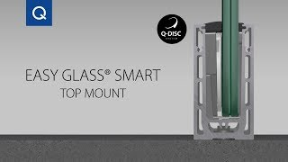 Easy Glass® Smart Top mount - Assembly Video