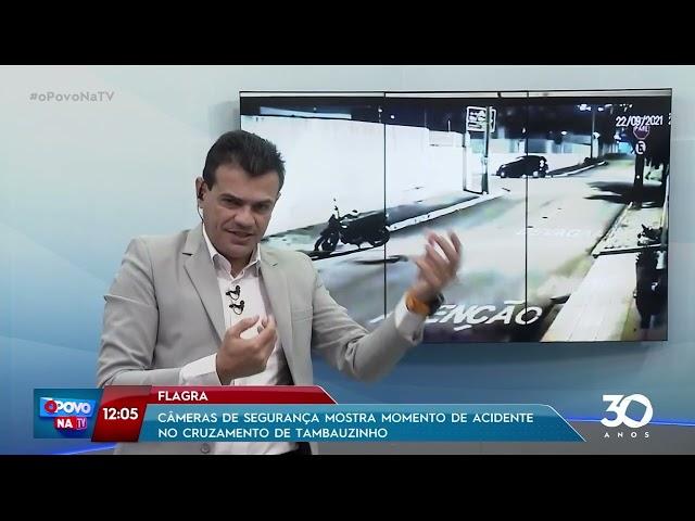 Câmeras de segurança mostra momento de acidente no Cruzamento de Tambauzinho - O Povo na TV