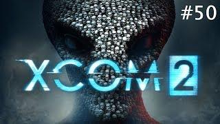 #50 - XCOM 2 [LP]: Hilfe Sektopod!