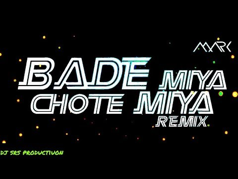 Bade Miya Chote Miya | DJ Richard Mix |