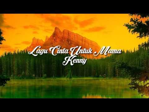 Lagu Cinta Untuk Mama - Kenny (Audio Lyrics)