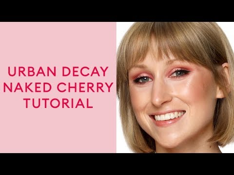 First Impressions: Urban Decay Naked Cherry Makeup Tutorial With Emily