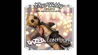 """Chris Webby feat. Rittz - """"Dazed and Confused"""" OFFICIAL VERSION"""