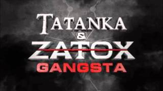 Tatanka & Zatox - Gangsta (Delusive Edit)