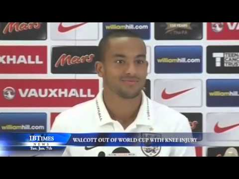 Walcott out of World Cup with Knee Injury
