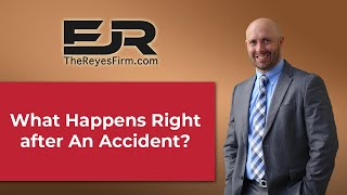What happens right after a accident
