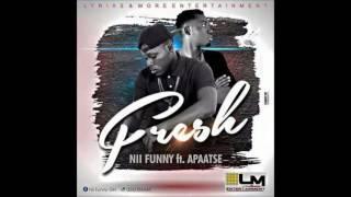 Video Nii Funny – Fresh ft  Apaatse  ( OFFICIAL AUDIO) download MP3, 3GP, MP4, WEBM, AVI, FLV Agustus 2018