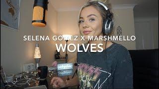 Selena Gomez x Marshmello - Wolves | Cover