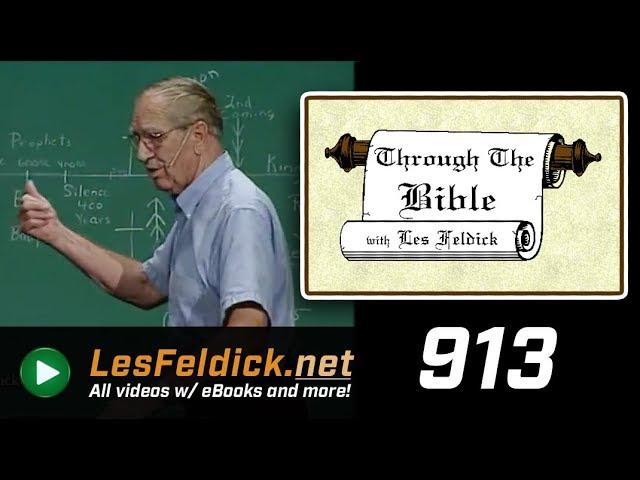 [ 913 ] Les Feldick [ Book 77 - Lesson 1 - Part 1 ] Connecting the Dots of Scripture: Gen-Rev |37/48