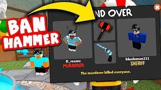 BAN HAMMER (Roblox Murder Mystery X)