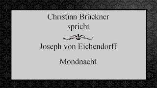 """Joseph von Eichendorff """"Mondnacht"""" III"""