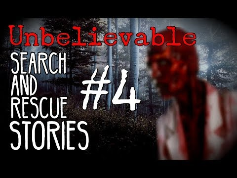 Stories From Search and Rescue #4 | NoSleep