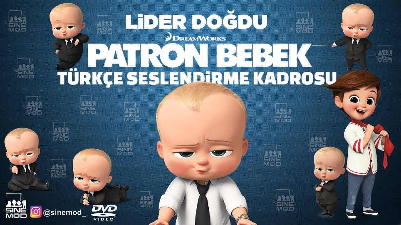 Patron Bebek 2017 Turkce Dublaj Kadrosu Youtube
