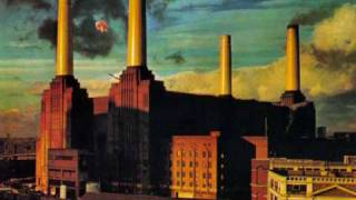Pink Floyd - Dogs Part 1