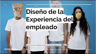 Diseño de experiencia del empleado - un par de propuestas para tu empresa