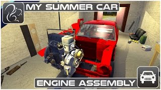 My Summer Car - Episode 5 - Engine Assembly