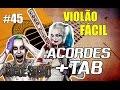 ESQUADRÃO SUICIDA Tutorial Heathens - Violão Fácil RP #45 Download TAB