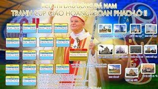[Trực Tiếp] Giải bóng đá tranh cúp Gioan Phaolô II quan Thầy Giới trẻ Giáo xứ An Lập