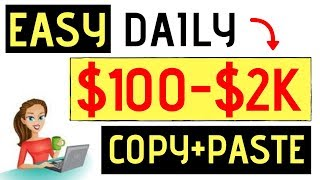 Earn $100-$2000 A Day With Copy And Paste Programs 👉 (Using A Google Twist)