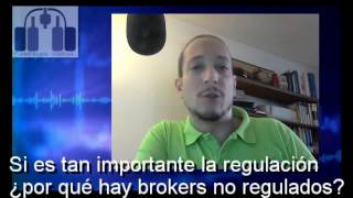 ¿Por qué tantos brokers no regulados?