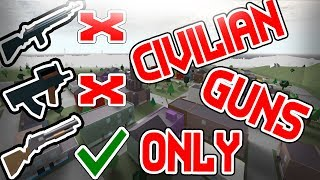 CIVILIAN GUNS ONLY CHALLENGE | Kin To Radio Tower (Ep.2) ROBLOX