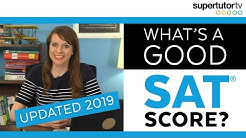 What's a Good SAT® Score? 2019 EDITION UPDATED! Test Score Ranges! Charts! College Admission Tips!