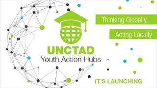 UNCTAD launches Youth Action Hubs
