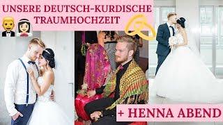 DEUTSCH-KURDISCHE TRAUMHOCHZEIT + HENNA ABEND I Exklusive Bilder und Videos I Sevins Wonderland