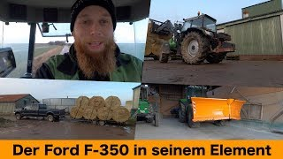 FarmVLOG#292 - Der Ford F-350 in seinem Element