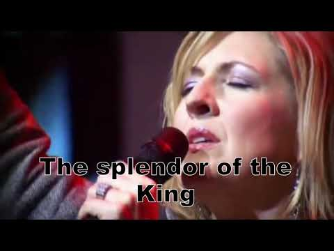 Hill songs | The splendor of the king ``how great is our God