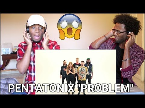 Pentatonix - Problem (Ariana Grande cover) (REACTION)