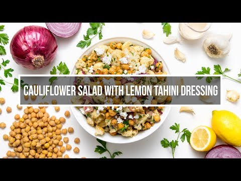 Cauliflower Salad with Lemon Tahini Dressing
