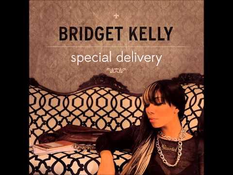 Bridget Kelly - Special Delivery (lyrics in description)