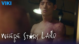 Where Stars Land - EP29 | Shirtless Lee Je Hoon Badly Injured [Eng Sub]