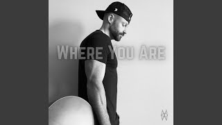 Where You Are (Acoustic) (Acoustic)