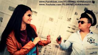 Florinel &amp Ioana - Cred ca toata lumea stie [Canal Oficial Youtube]