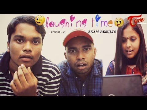 Exam Results | Laughing Time | Episode 03 | by Ravi Ganjam | #TeluguWebSeries