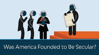 Was America Founded to Be Secular? thumbnail