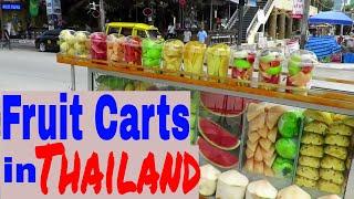 Street Fruit Carts in Thailand