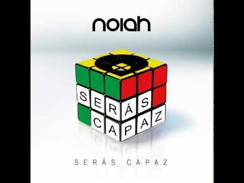 NOIAH - Serás Capaz - Disco completo