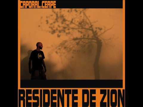 CAPORAL / AGAPE / RESIDENTE DE ZION